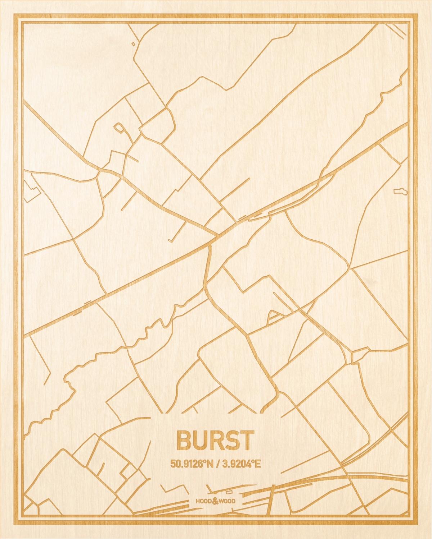 Het wegennet van de plattegrond Burst gegraveerd in hout. Het resultaat is een prachtige houten kaart van een van de beste plekken uit Oost-Vlaanderen  voor aan je muur als decoratie.