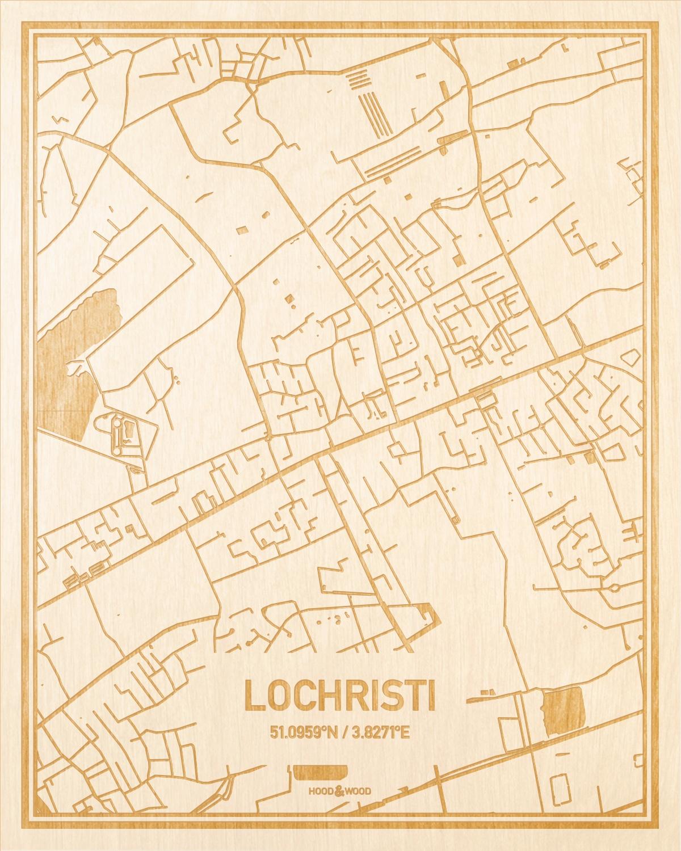 Het wegennet van de plattegrond Lochristi gegraveerd in hout. Het resultaat is een prachtige houten kaart van een van de gezelligste plekken uit Oost-Vlaanderen  voor aan je muur als decoratie.