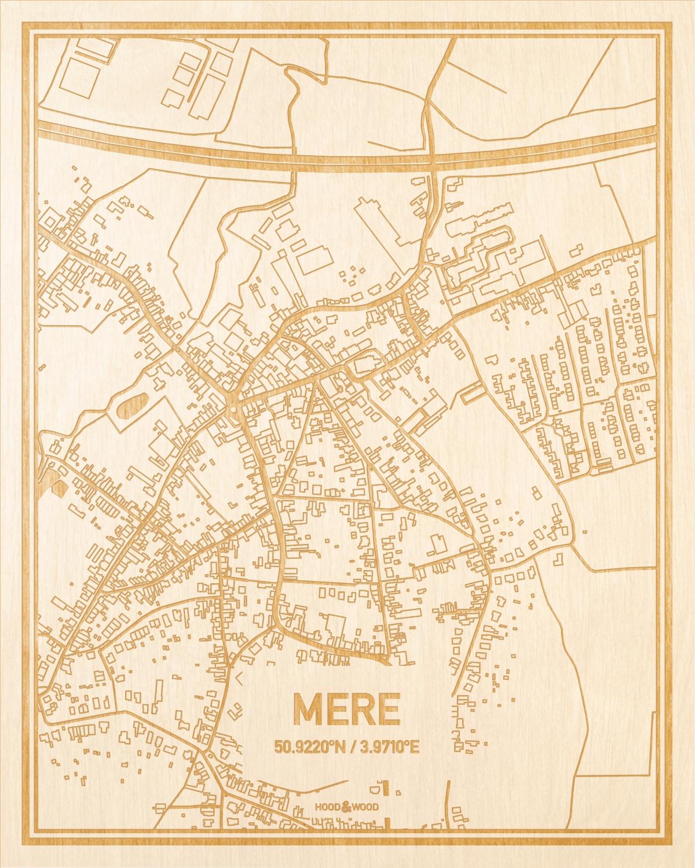 Het wegennet van de plattegrond Mere gegraveerd in hout. Het resultaat is een prachtige houten kaart van een van de gezelligste plekken uit Oost-Vlaanderen  voor aan je muur als decoratie.