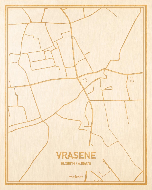 Het wegennet van de plattegrond Vrasene gegraveerd in hout. Het resultaat is een prachtige houten kaart van een van de beste plekken uit Oost-Vlaanderen  voor aan je muur als decoratie.